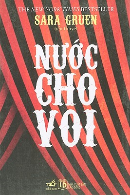 Nuoc Cho Voi = Water for Elephants