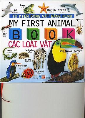My First Animal Book/Tu Dien Anh Viet Bang Hinh