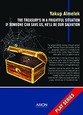 The Treasury's in a Frightful Situation: If Someone Can Save Us, He'll Be Our Salvation 9786054092130