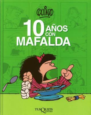 10 Anos Con Mafalda 9786074210996