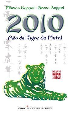 Ano del Tigre de Metal = Year of the Tiger 9786071102492