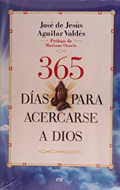 365 Dias Para Acercarse a Dios 9786070709784