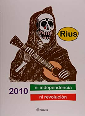 2010 Ni Independencia Ni Revolucion 9786070703195