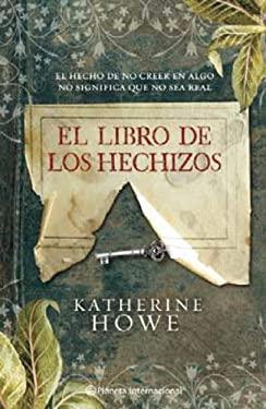 El Libro de los Hechizos = The Book of Spells 9786070704338