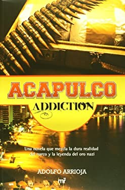 Acapulco Addiction 9786070704765