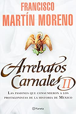 Arrebatos Carnales II 9786070705380