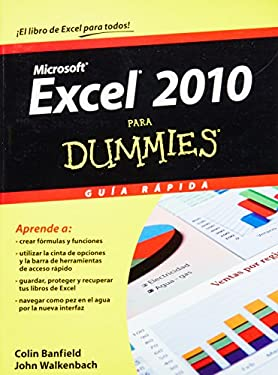 Excel 2010 Para Dummies Guia Rapida = Excel 2010 for Dummies Quick Guide