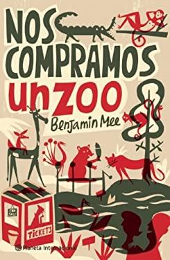 Nos Compramos Un Zoo 9786070709951