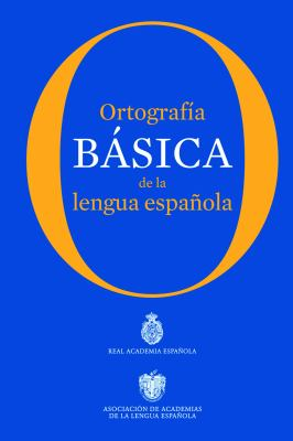Ortografia Basica de La Lengua Espanola 9786070710698