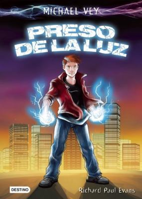 Michael Vey. preso de la luz (Spanish Edition) 9786070711824