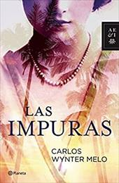 Las impuras (Spanish Edition) - Winter, Carlos