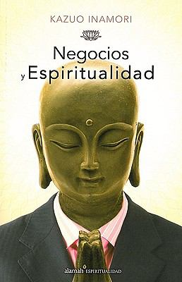 Negocios y Espiritualidad = Business and Spirituality 9786071102164