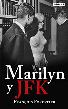 Marilyn y JFK = Marilyn and JFK 9786071104113