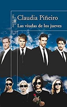 Las Viudas de los Jueves = Thursdays' Widows - Pineiro, Claudia