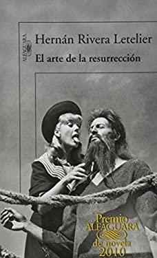 El Arte de la Resurreccion = The Art of Resurrection 9786071105394