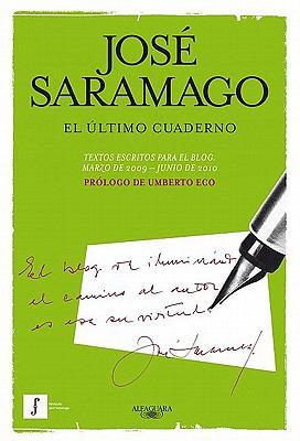 El Ultimo Cuaderno: Marzo de 2009-Junio de 2010 = The Last Book 9786071109323