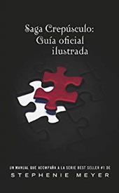 Saga Crepusculo: Guia Oficial Ilustrada = The Twilight Saga 13954520