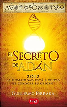 El Secreto de Adan = Adam's Secret 9786071110022
