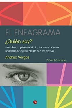 El Eneagrama Quien Soy? = The Enneagram Who Am I? 9786071110251