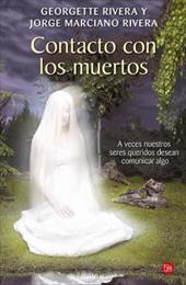 Contacto Con los Muertos = Contacts with the Dead