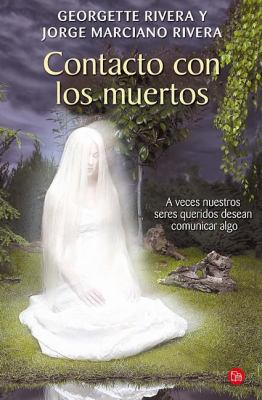 Contacto Con los Muertos = Contacts with the Dead 9786071111098