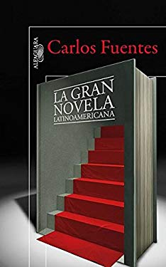 La Gran Novela Latinoamericana = The Great Latin American Novel 9786071111715