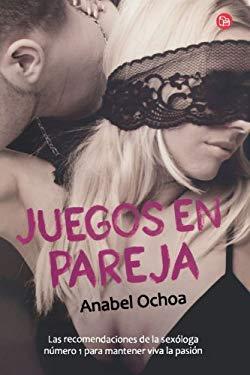 Juegos en Pareja = Games to Keep Passion Alive 9786071114310