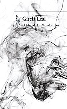 El Club de los Abandonados = The Forsaken Club 9786071114945