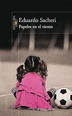 Papeles en el Viento = Papers in the Wind 9786071115478
