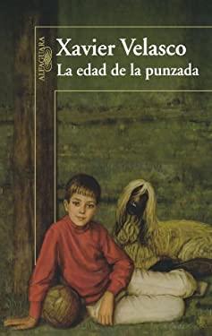 La Edad de La Punzada (an Uncomfortable Age) 9786071116987