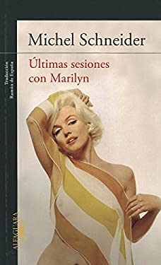 Ultimas Sesiones Con Marilyn 9786071118035