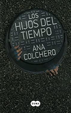 Los hijos del tiempo (Spanish Edition) 9786071120632