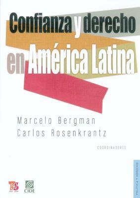 Confianza y Derecho En America Latina 9786071600523