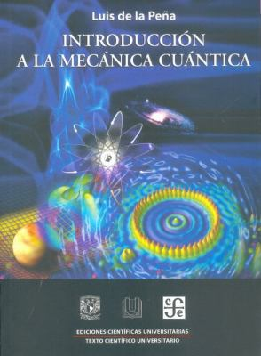 Introduccion a la Mecanica Cuantica = Introduction to Quantum Mechanics 9786071601766