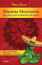 Mantras mexicanos (Spanish Edition) 22656022