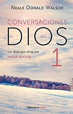 Conversaciones con Dios / Conversations With God (Spanish Edition)