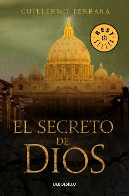 El secreto de Dios / God's Secret (Spanish Edition)