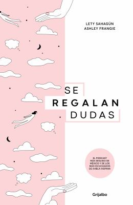 Se regalan dudas / Theyre Giving Away Doubts (Spanish Edition)
