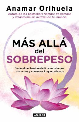 Más allá del sobrepeso (Spanish Edition)