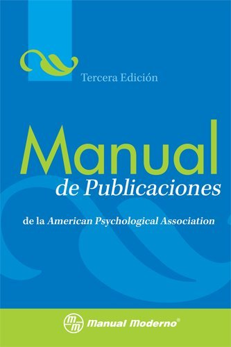 Manual de Publicaciones de la American Psychological Association = Publication Manual of the American Psychological Association 9786074480528