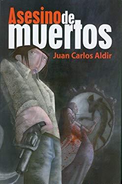 Asesino de Muertos = Dead Murderer 9786074571530