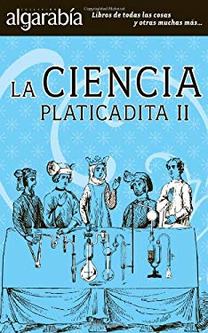 La Ciencia Platicadita II 9786074571639
