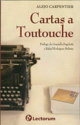 Cartas A Toutouche 9786074571950