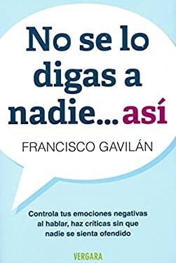 No Se Lo Digas a Nadie Asi 9786074802351