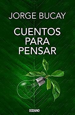 Cuentos para pensar (EDICIN ESPECIAL DE LUJO) (Spanish Edition)