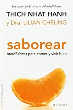 Saborear: Mindfulness Para Comer y Vivir Bien = Savor 9786077626831