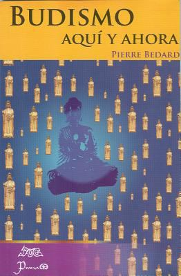 Budismo Aqui y Ahora 9786077628071