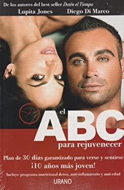 ABC para rejuvenecer (Spanish Edition) 9786077835462