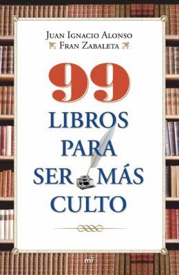 99 Libros Para Ser Mas Culto 9786070708152