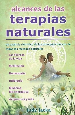 Alcances de las Terapias Naturales = Frontiers of Natural Therapies 9786074150704